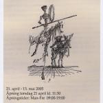 Don Quixote. Utstilling 2005