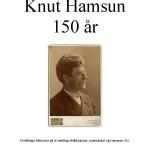 Knut Hamsun. Utstilling 2009